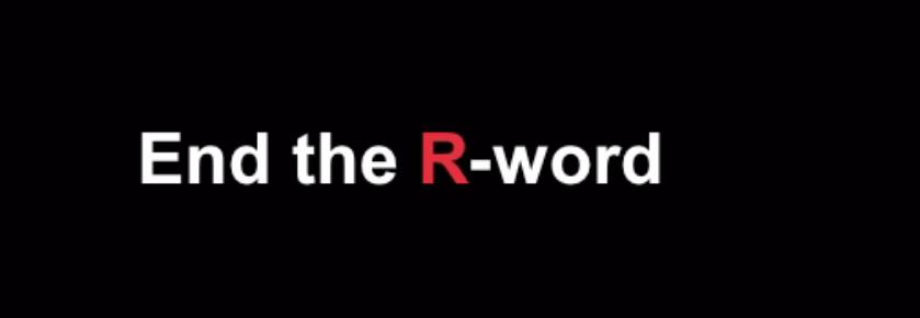 R-Word+Campaign
